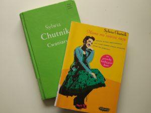 Książki Sylwii Chutnik: Cwaniary i Mama ma zawsze rację